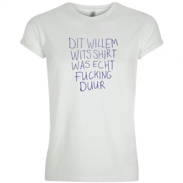 Dit Willem Wits Shirt Is Echt Fucking Duur